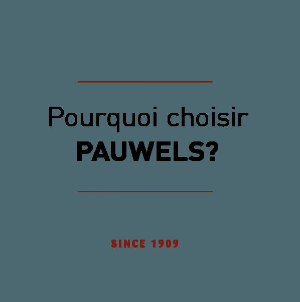 pourquoi-choisir-pauwels