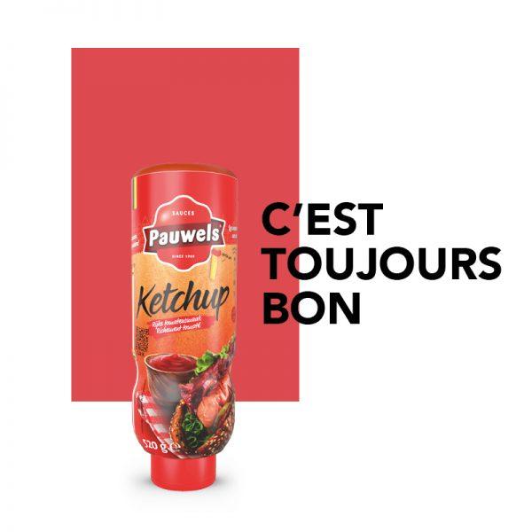 Toujours Bon – Ketchup